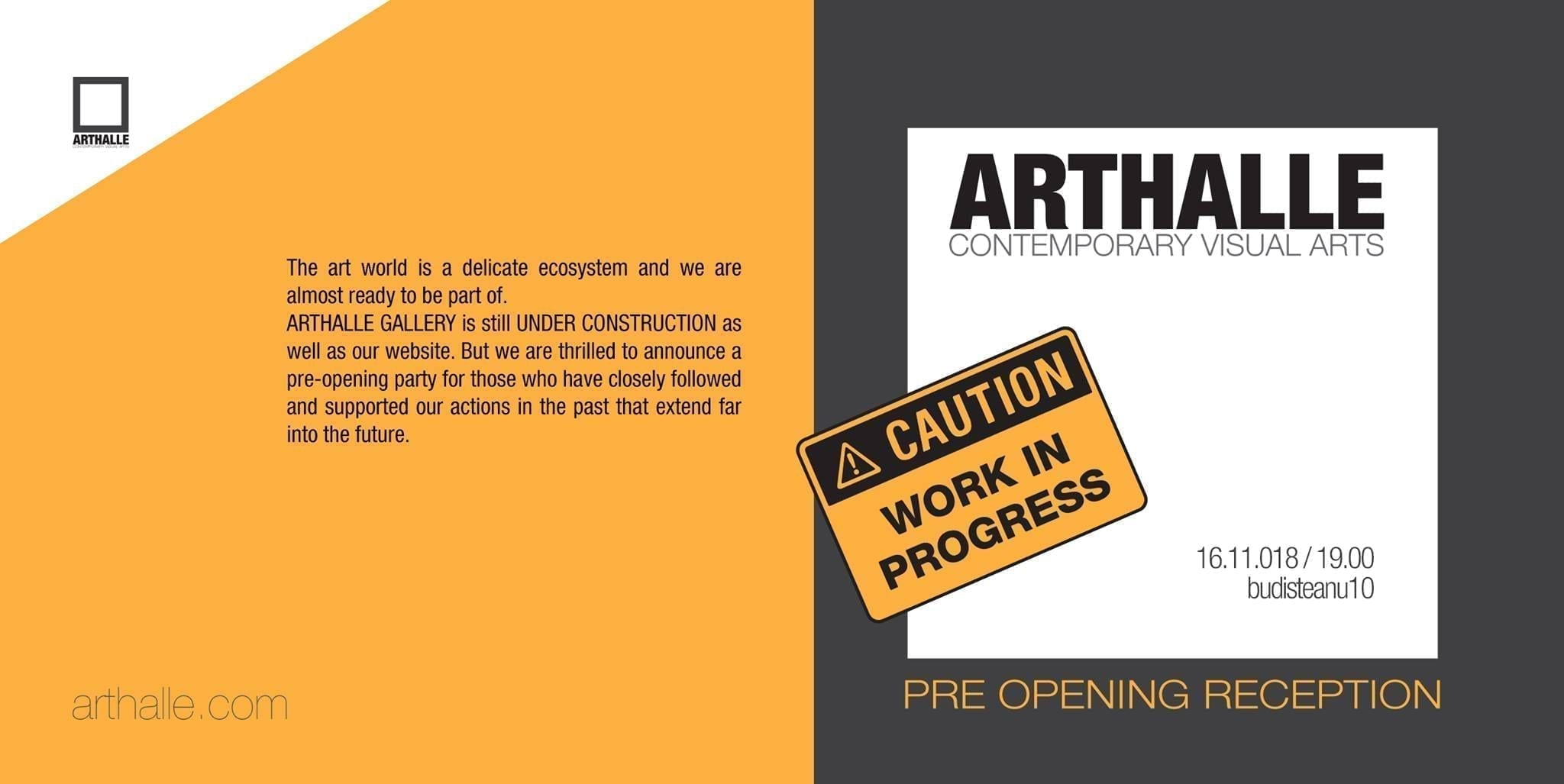 Arthalle Gallery / Work in progress PRE/opening