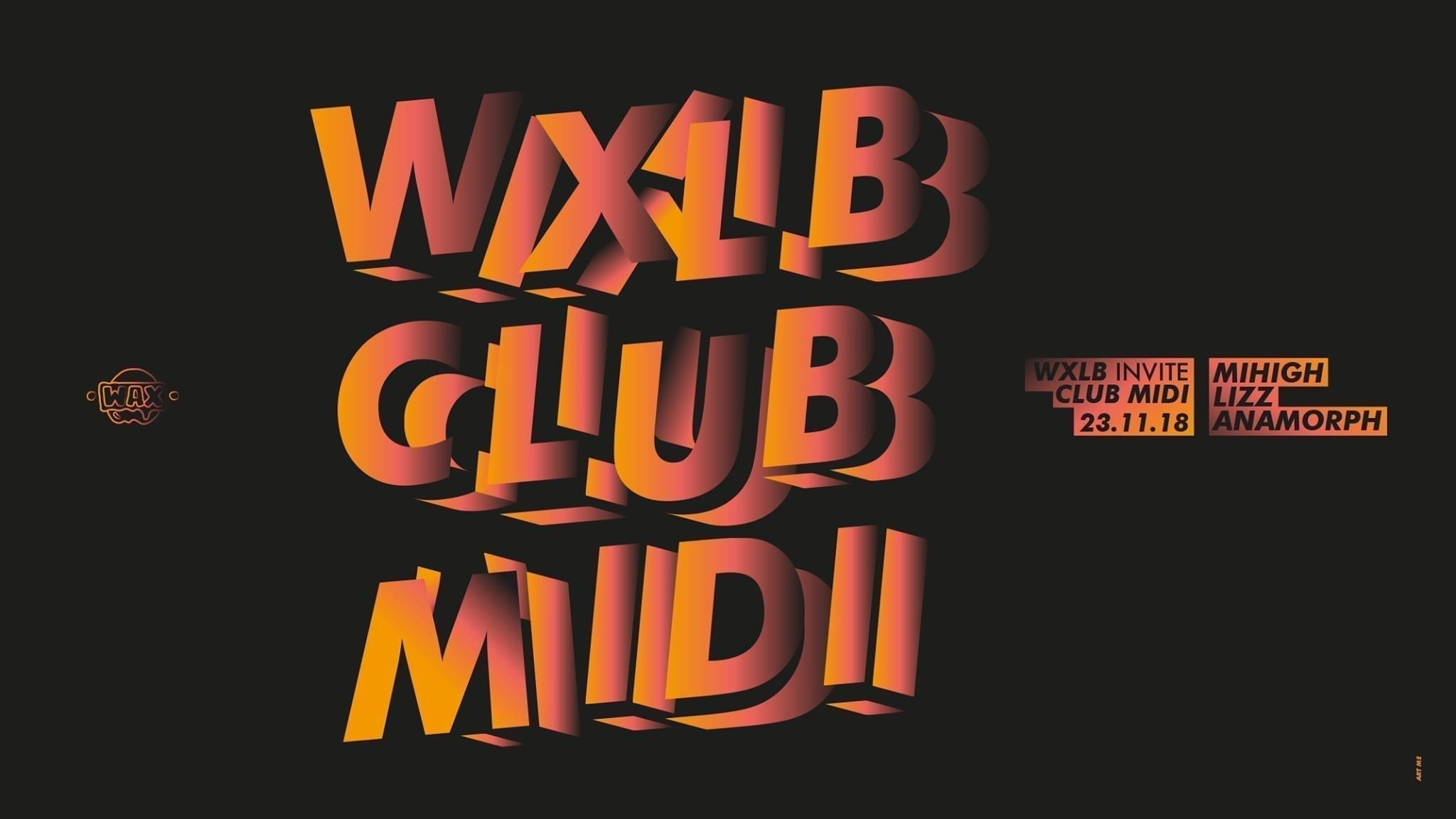 WAX LAB invite Club Midi