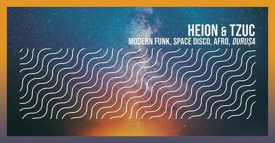 Heion & Tzuc (ROU) | Space disco party