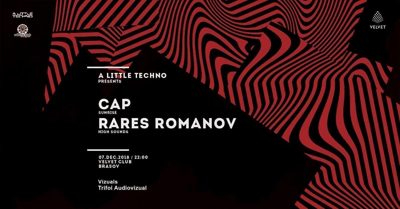 A Little Techno Pres. Cap / Rares Romanov