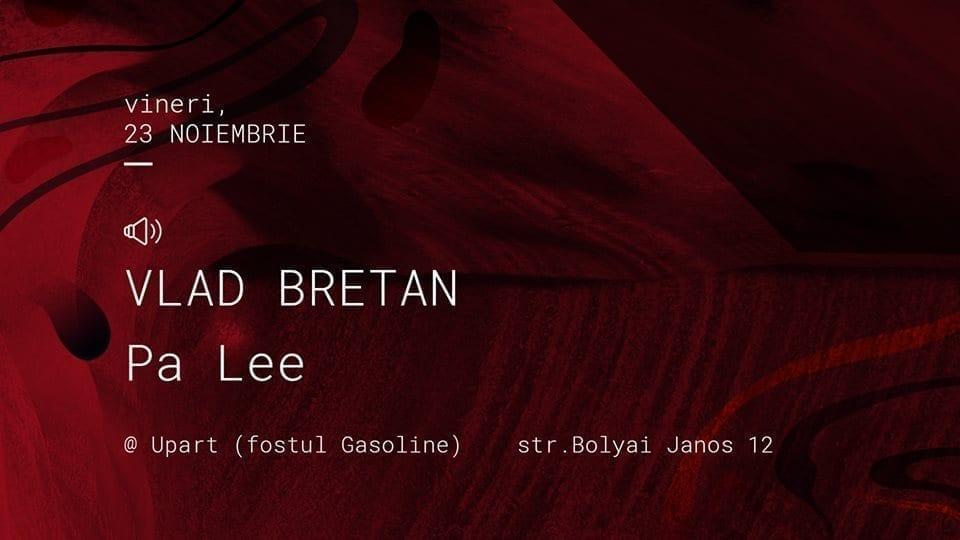 Unwind with: Vlad Bretan & Pa Lee