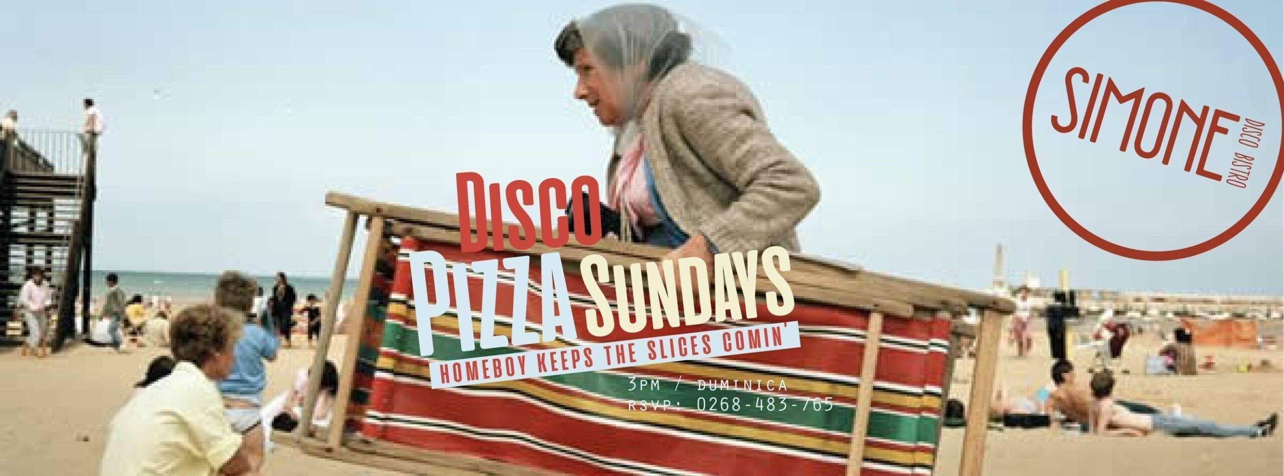 Homeboy la Disco pizza Sundays
