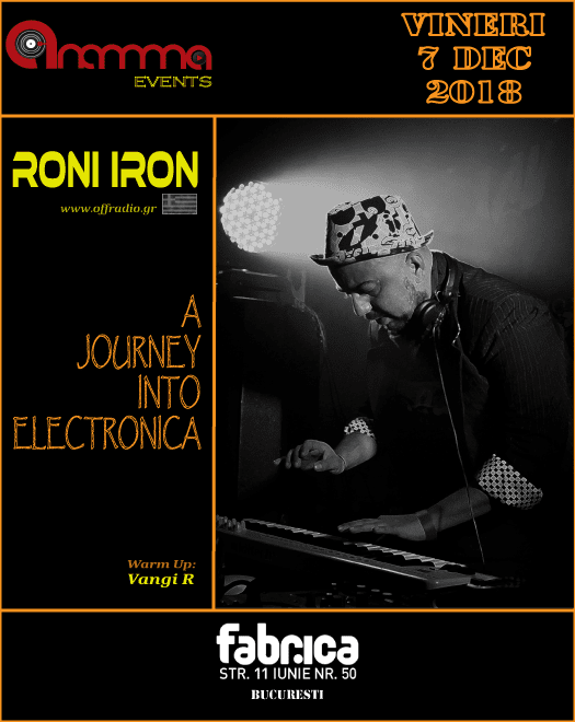 Anamma A journey into electronica w/ RONI IRON (GR) @ FABRICA Club.
