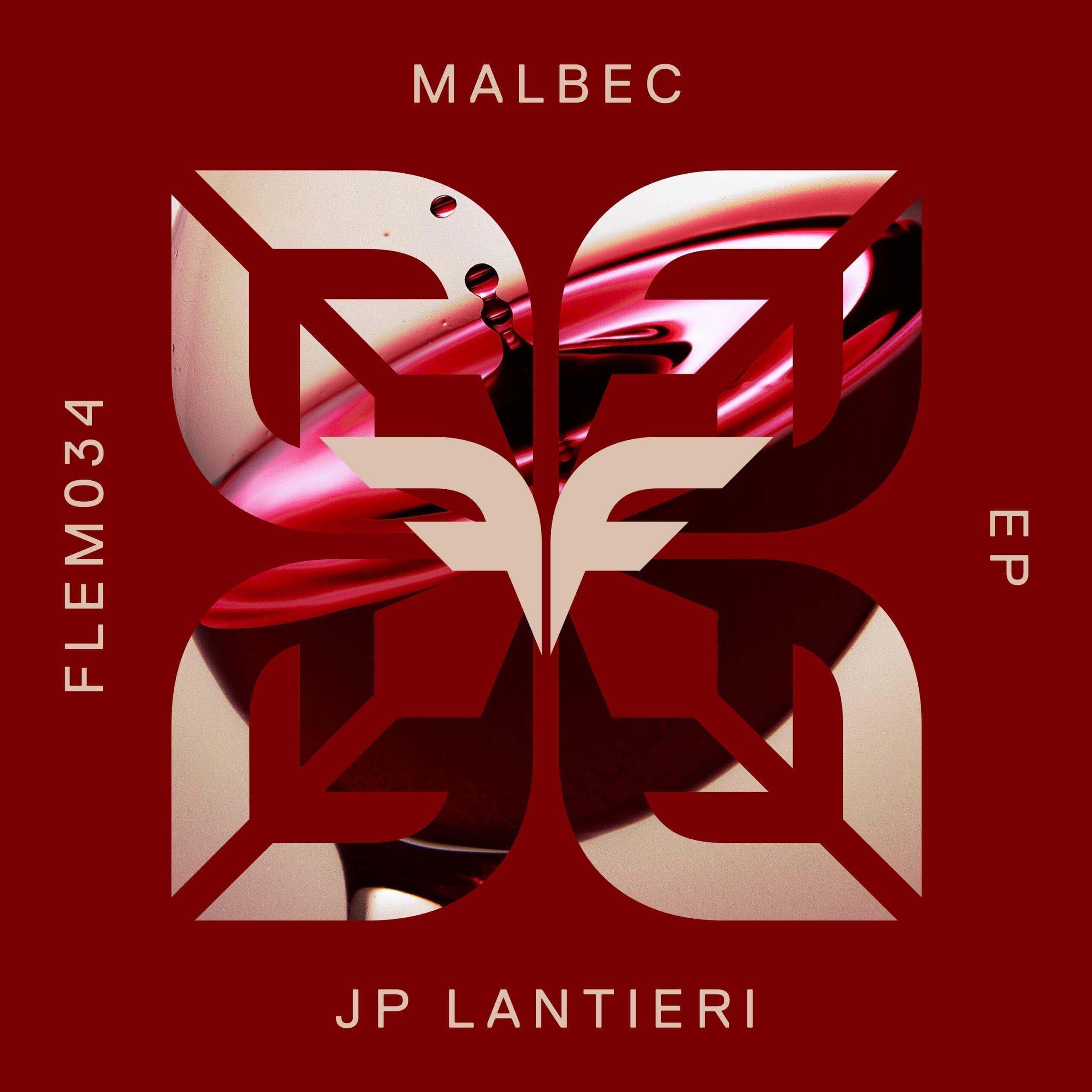 "JP Lantieri presents ""Malbec"" EP on Flemcy Music"