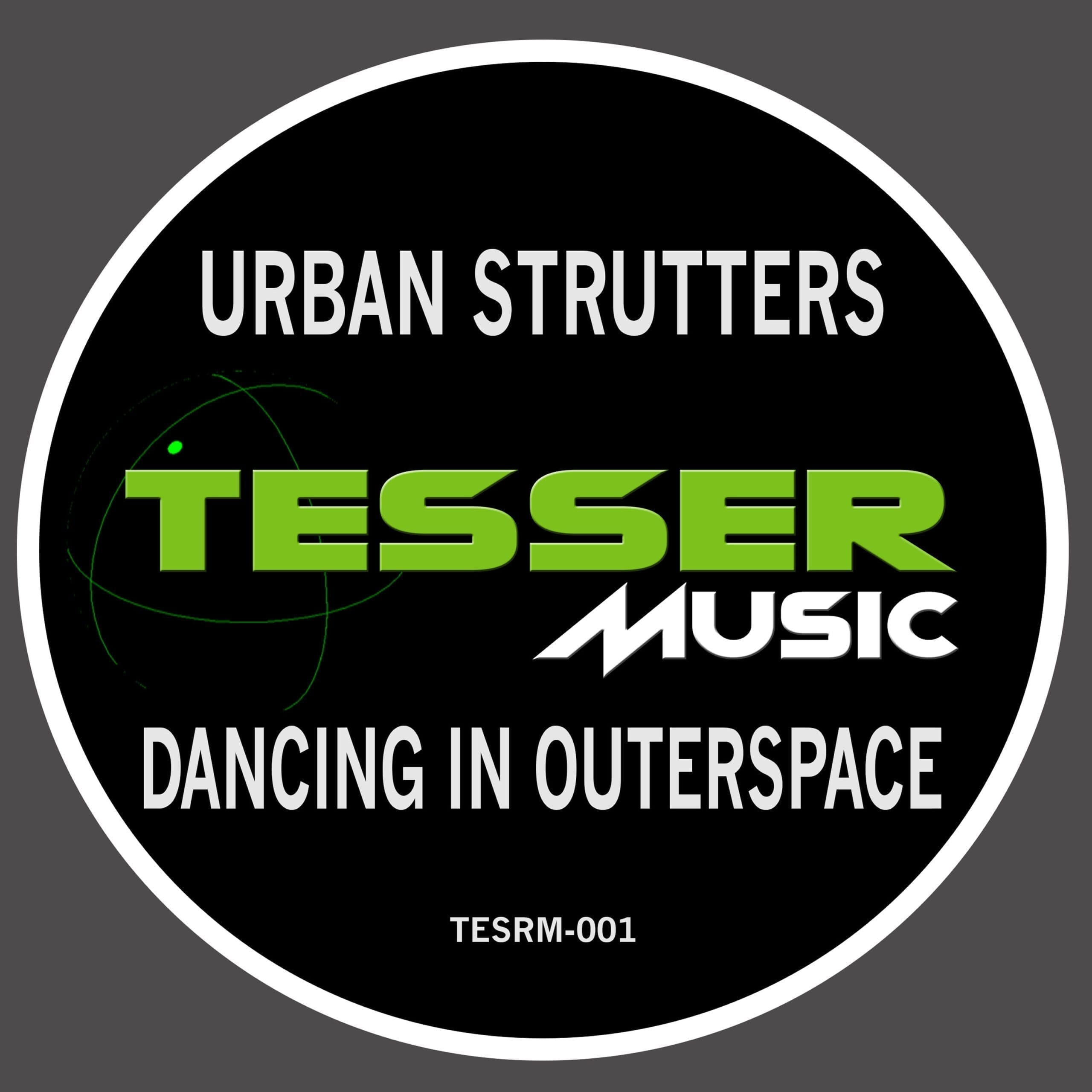 "Tesser Music delivers Urban Strutters' ""Dancing In Outerspace"", remixed by Benji Candelario"