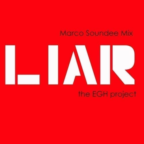 """The EGH Project's new release on Forever Ride: """"Liar"""""""