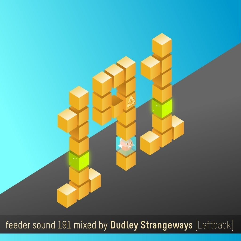 feeder sound 191 mixed by Dudley Strangeways [Leftback]