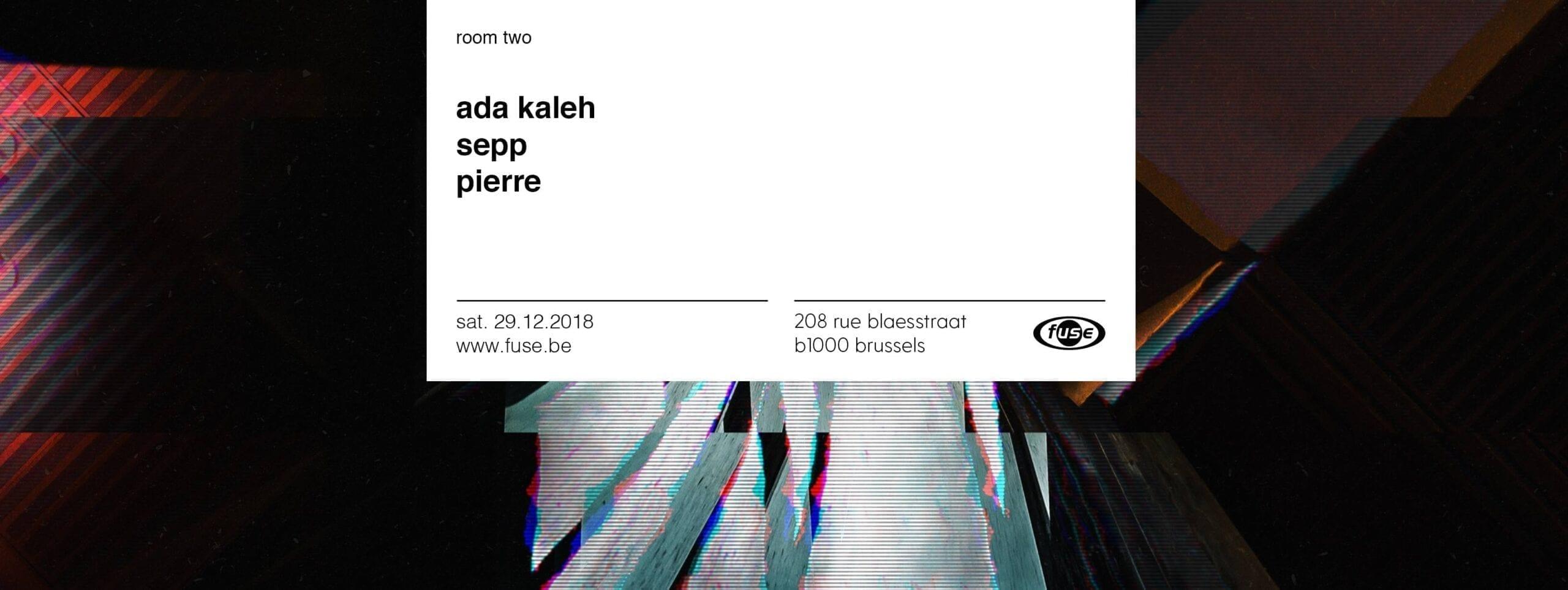 Fuse presents: Ada Kaleh b2b Sepp
