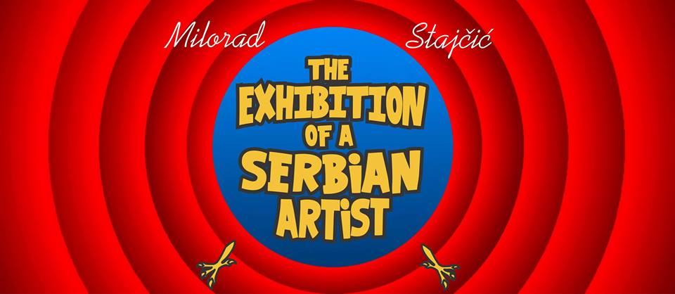 The Exhibition of a Serbian Artist / Milorad Stajcic