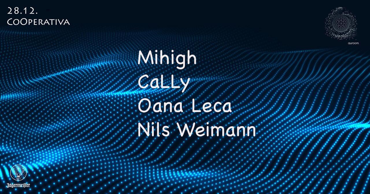 Auroom Launch w/ Mihigh, caLLy, Oana Leca & Nils Weimann