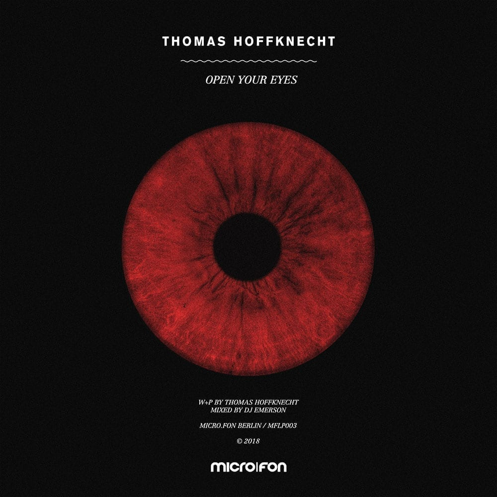 Thomas Hoffknecht - Open Your Eyes (Micro.fon)