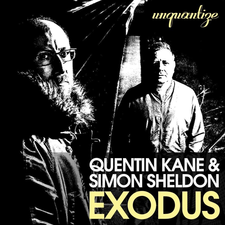 Quentin Kane & Simon Sheldon 'Exodus' Album Unquantize