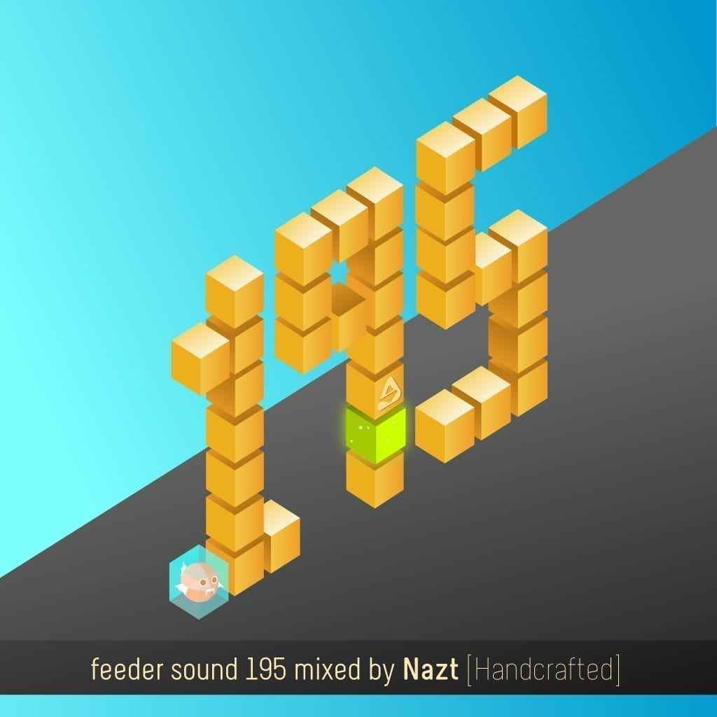 feeder sound 195 mixed by Nazt [Handcrafted]