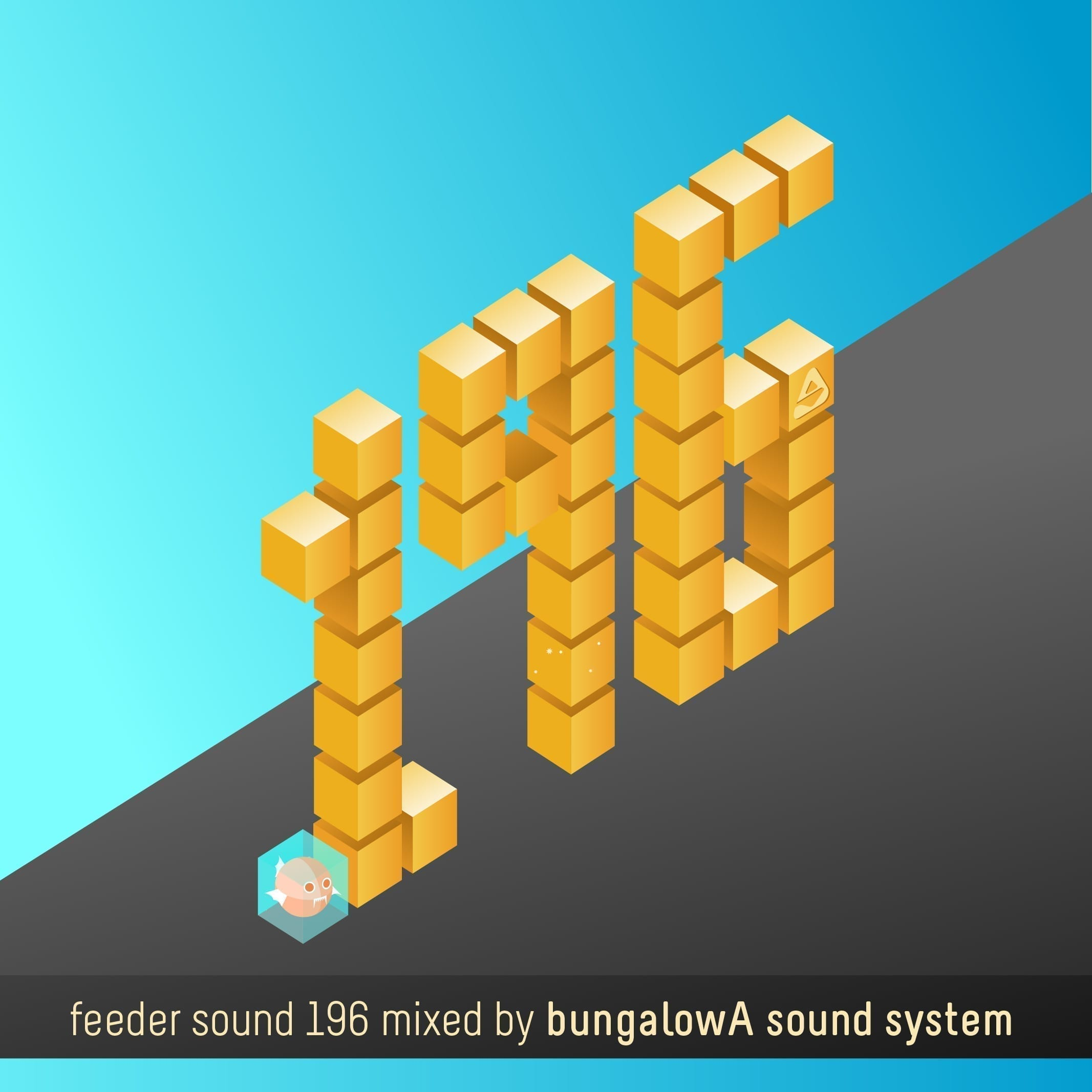 feeder sound 196 mixed by bungalowA sound system