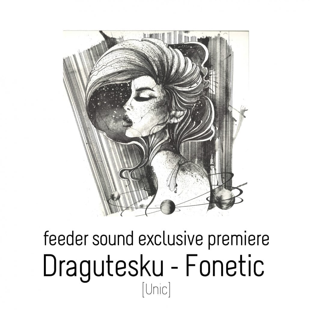 feeder sound exclusive premiere Dragutesku Fonetic