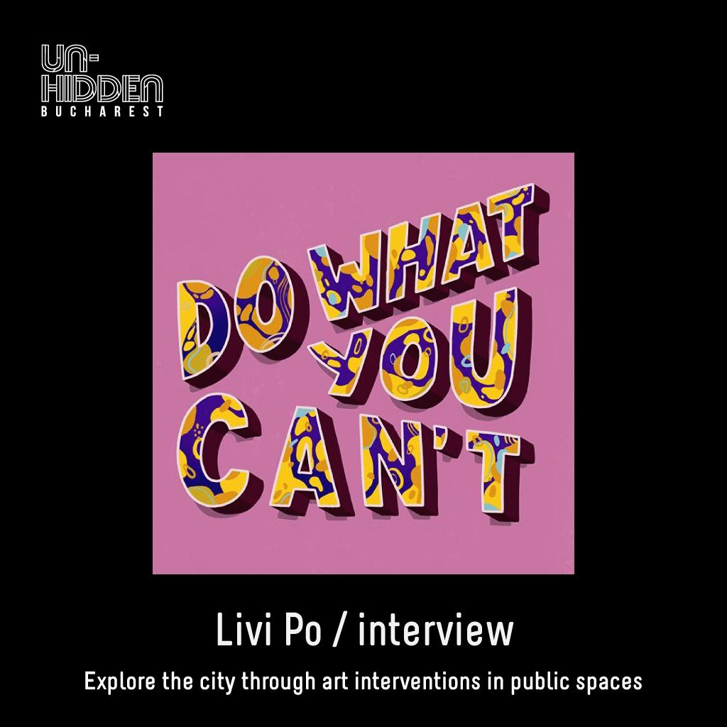 Interviu Livi Po - Un-hidden Bucharest