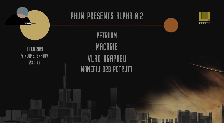 ALPHA 0.2 w/ PetruuM-Macarie-Vlad Arapasu-Manéfiu-Petrutt