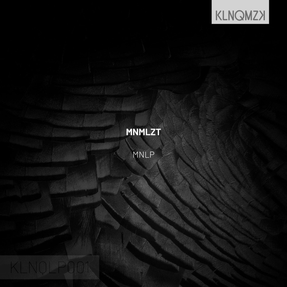 """The Tallin label KLNQMZK presents you a new ep by Mnmlzt, titled """"MNLP"""""""