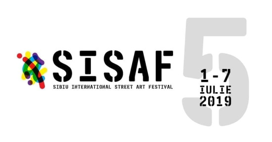 SISAF #5 - Sibiu International Street ART Festival 2019