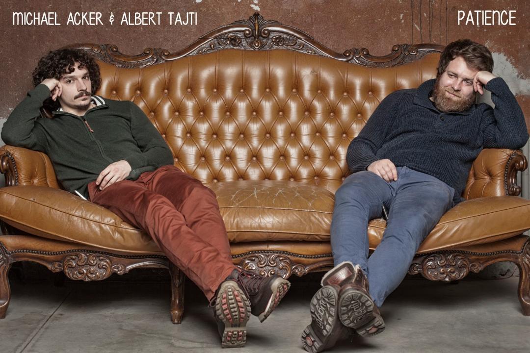 Chamber Jazz: Michael Acker & Albert Tajti – Patience