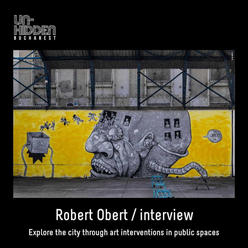 Robert Obert - interviu Un-hidden Bucharest