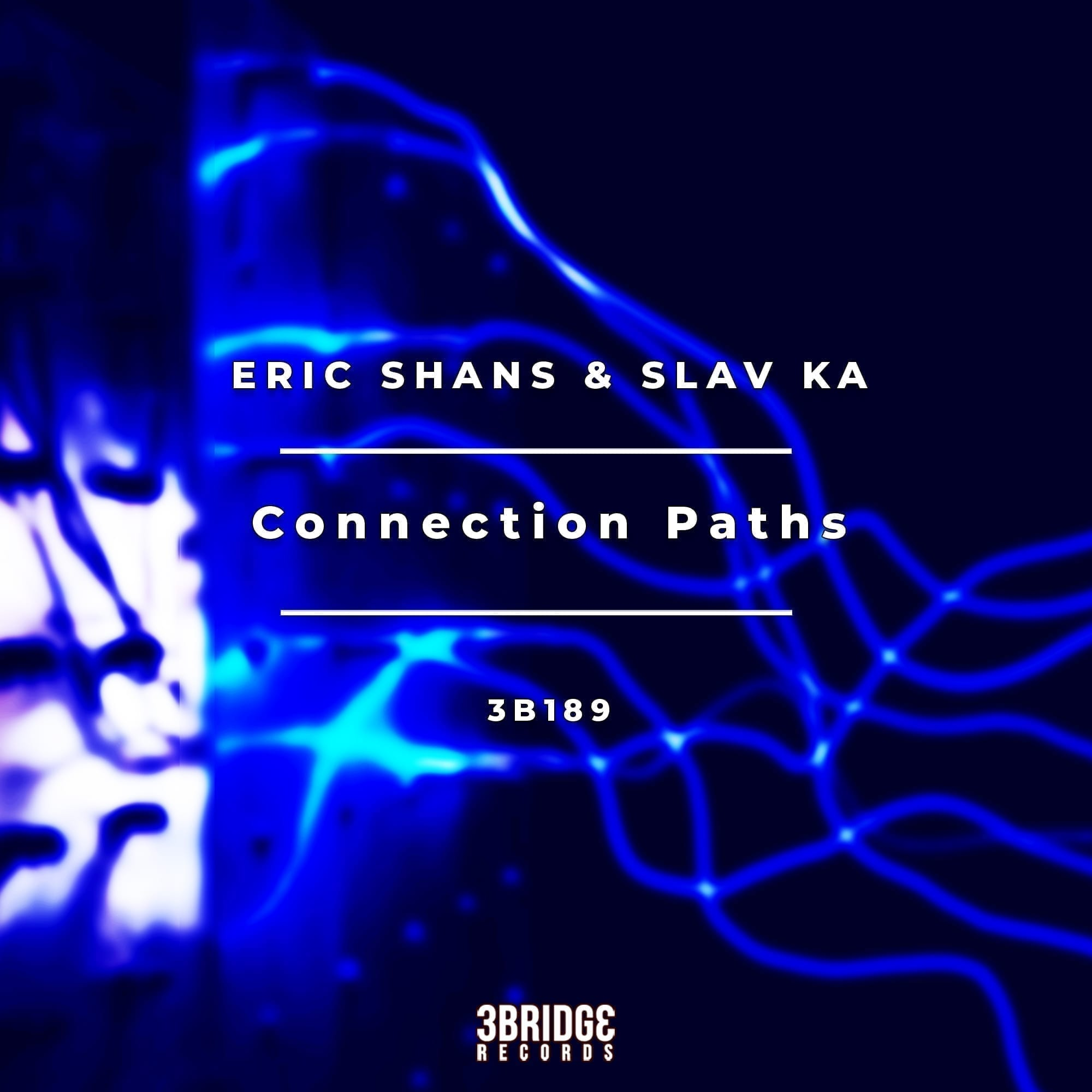 "Eric Shans teams up again with Slav Ka for a great EP called ""Connection Paths"""