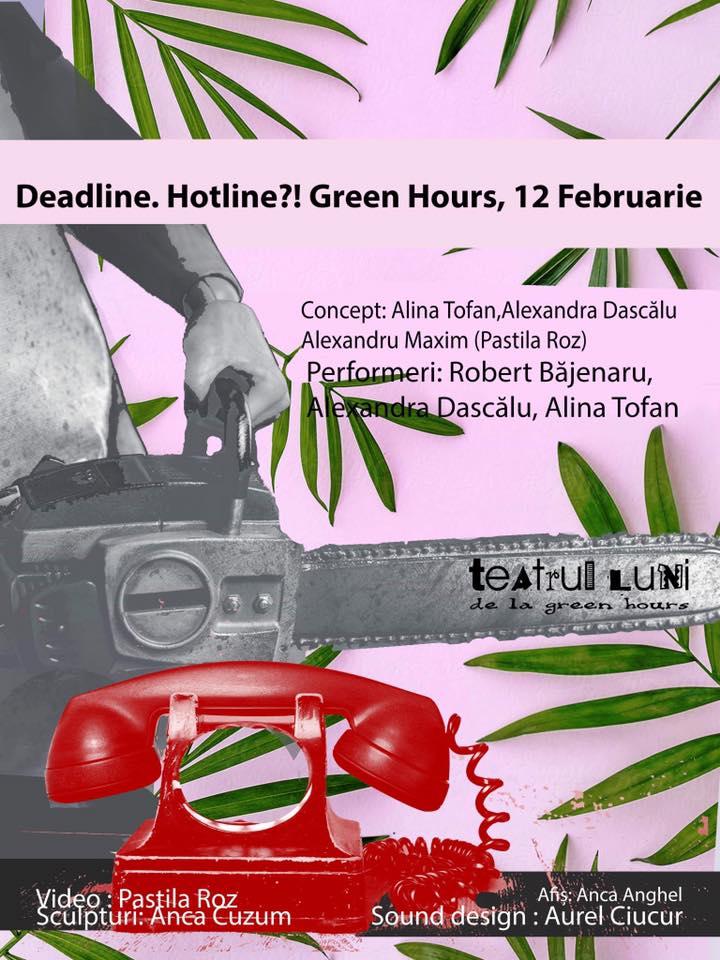 Deadline, Hotline?!