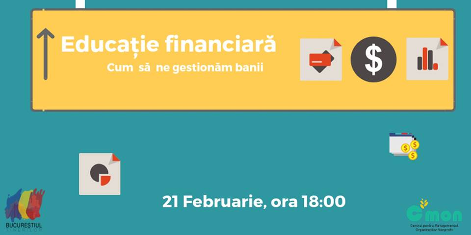 Workshop - Educație Financiară: Cum să ne gestionăm banii?