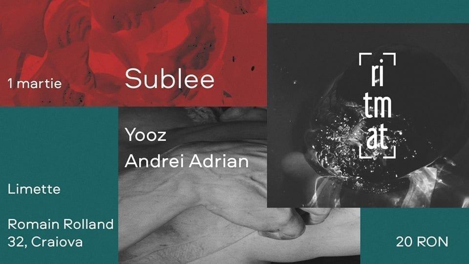 Ritmat 17: Sublee, Yooz, Andrei Adrian