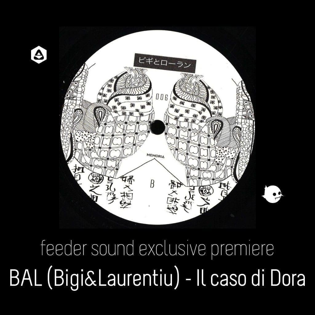 BAL (Bigi&Laurentiu) - Il caso di Dora