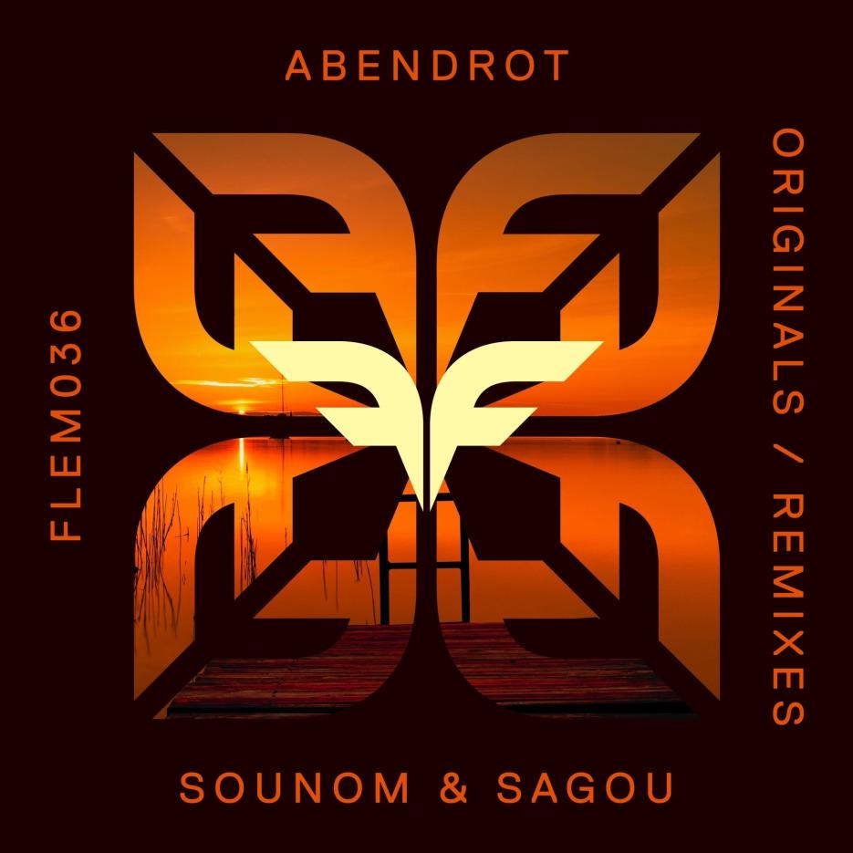 Sounom & Sagou – 'Abendrot' EP on Flemcy Music