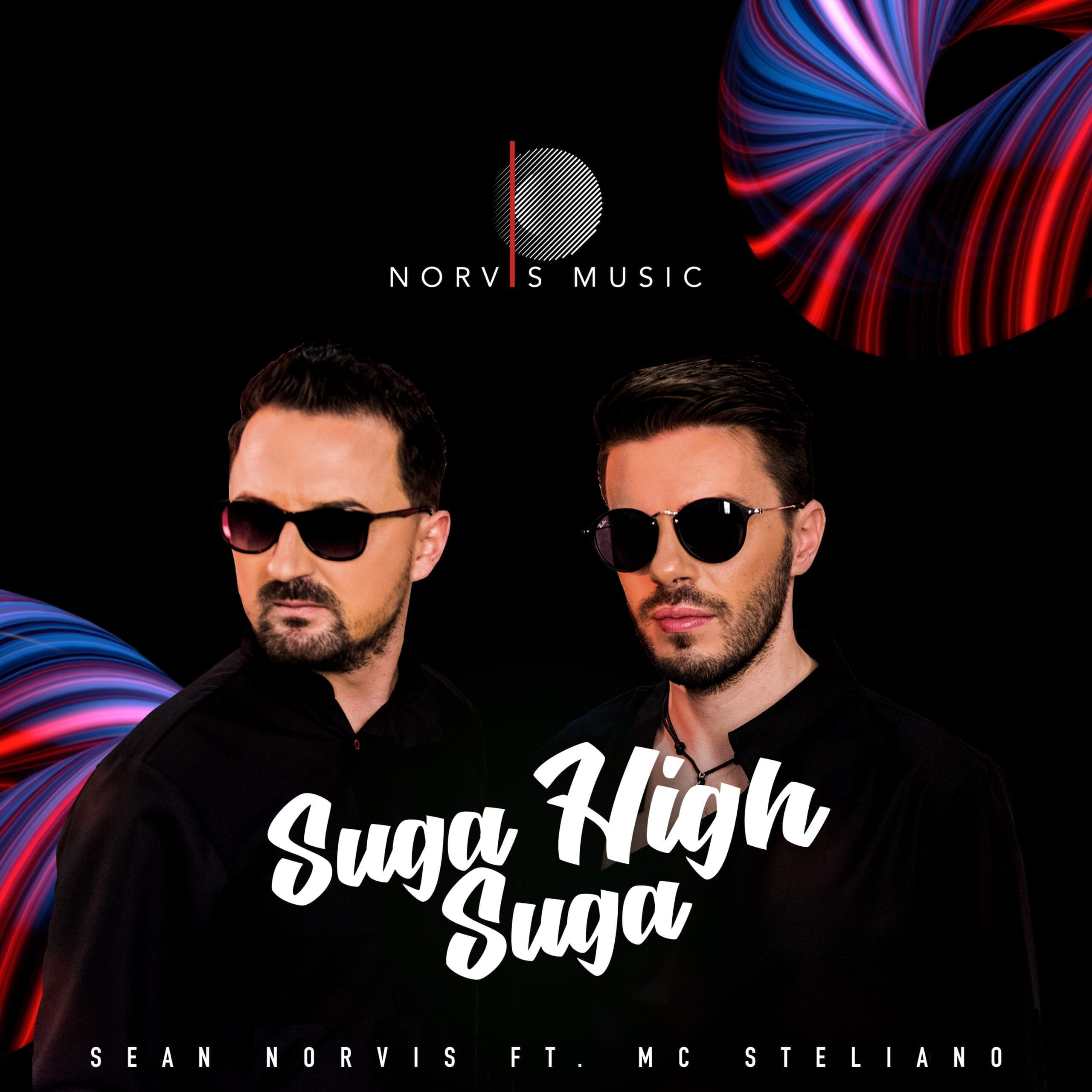 "Sean Norvis gets back on Norvis Music with MC Steliano to present ""Suga Suga High""."