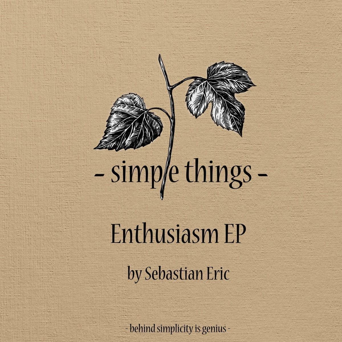 Sebastian Eric - Enthusiasm EP