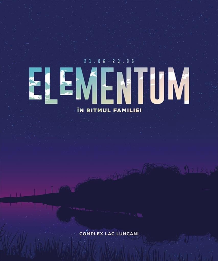 Elementum Festival @ Complex Lac Luncani