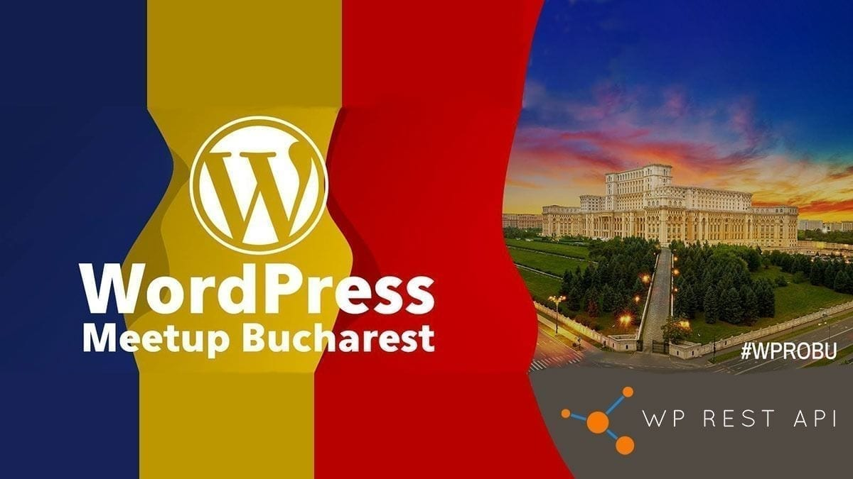 February Bucharest WordPress Meetup - 2019