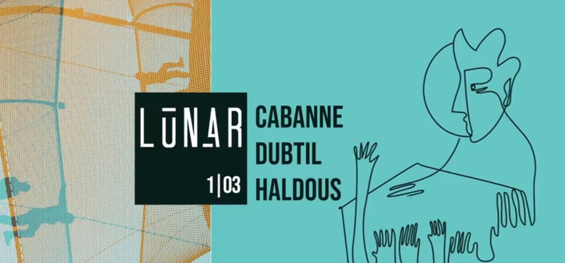 Lunar: Cabanne & Dubtil