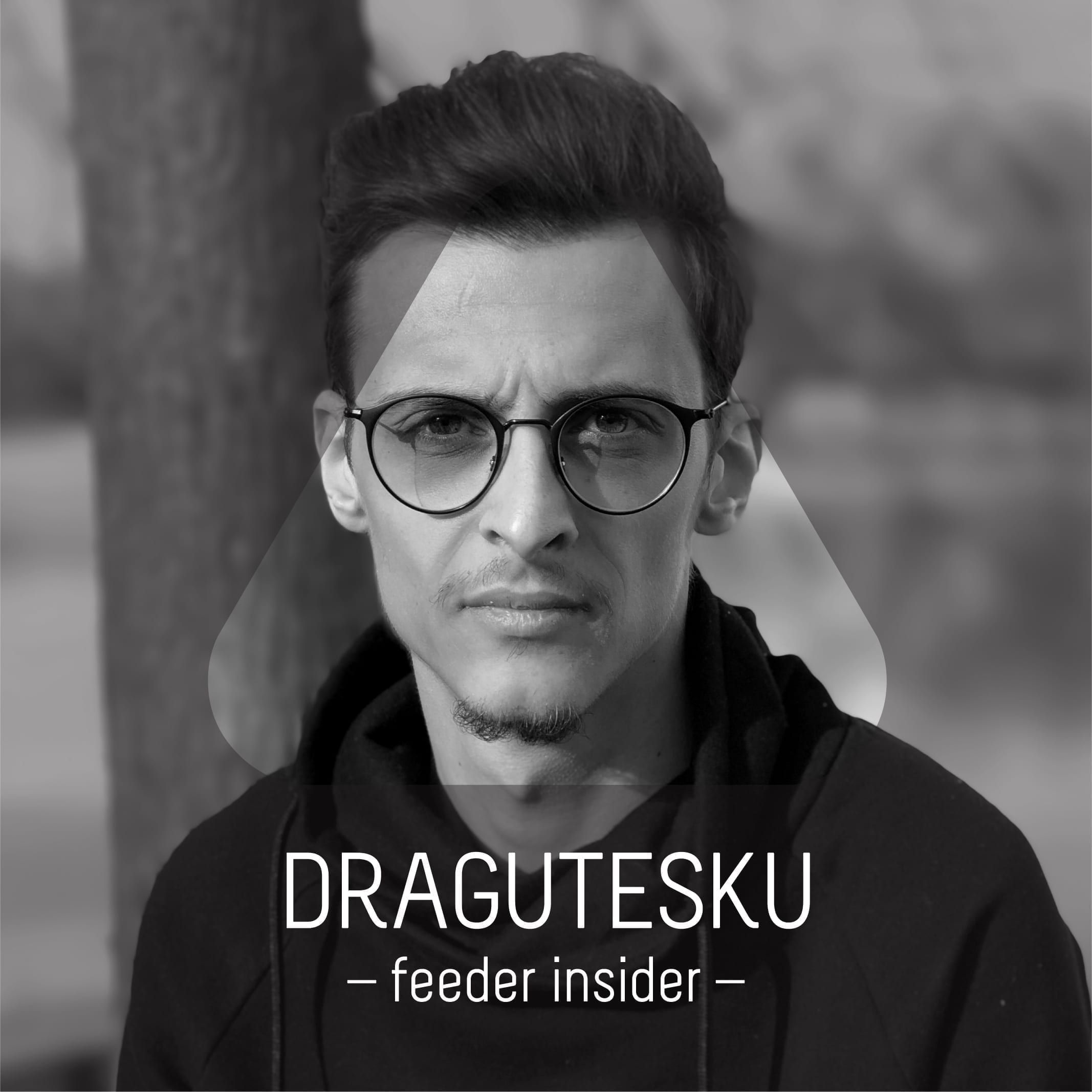 feeder insider with Dragutesku