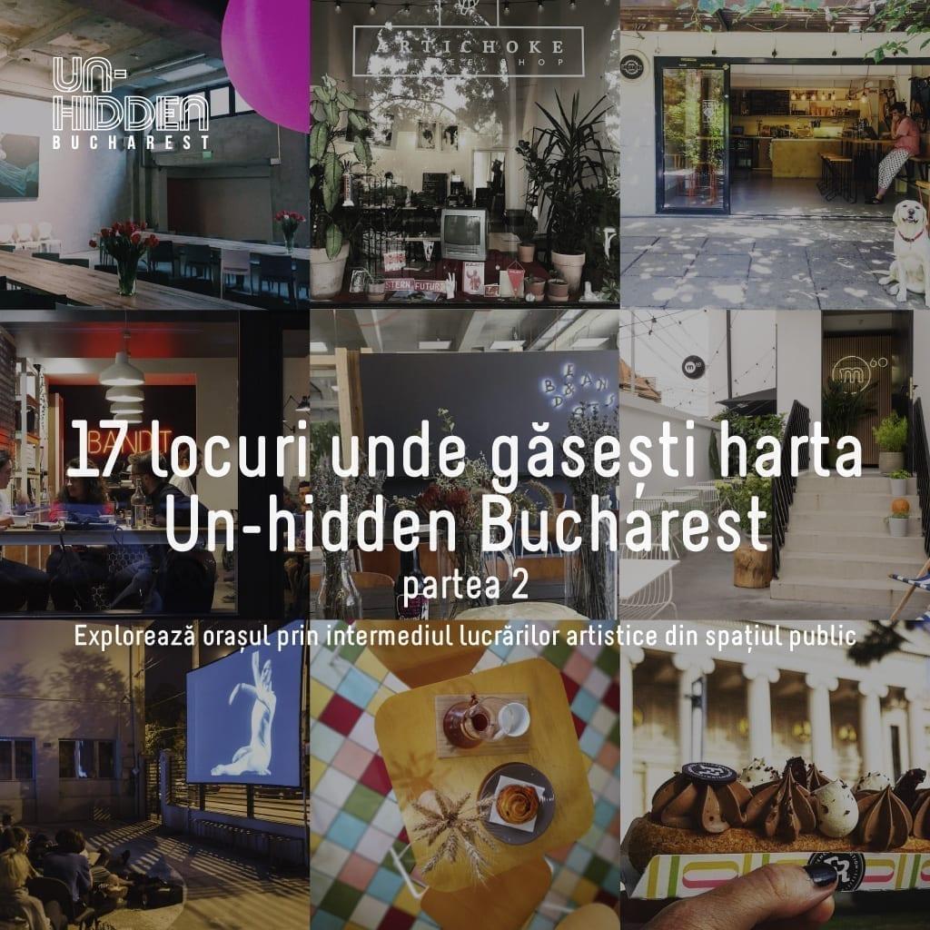 17 locuri noi unde găsești harta Un-hidden Bucharest