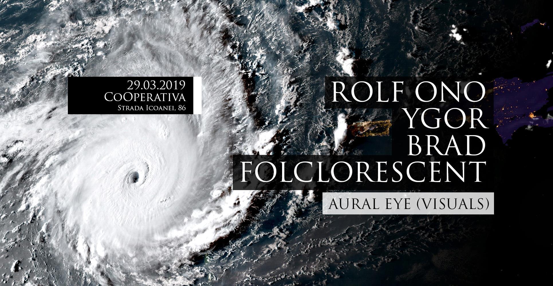 Rolf Ono - Ygor - Brad - Folclorescent - Aural EyeRolf Ono - Ygor - Brad - Folclorescent - Aural Eye