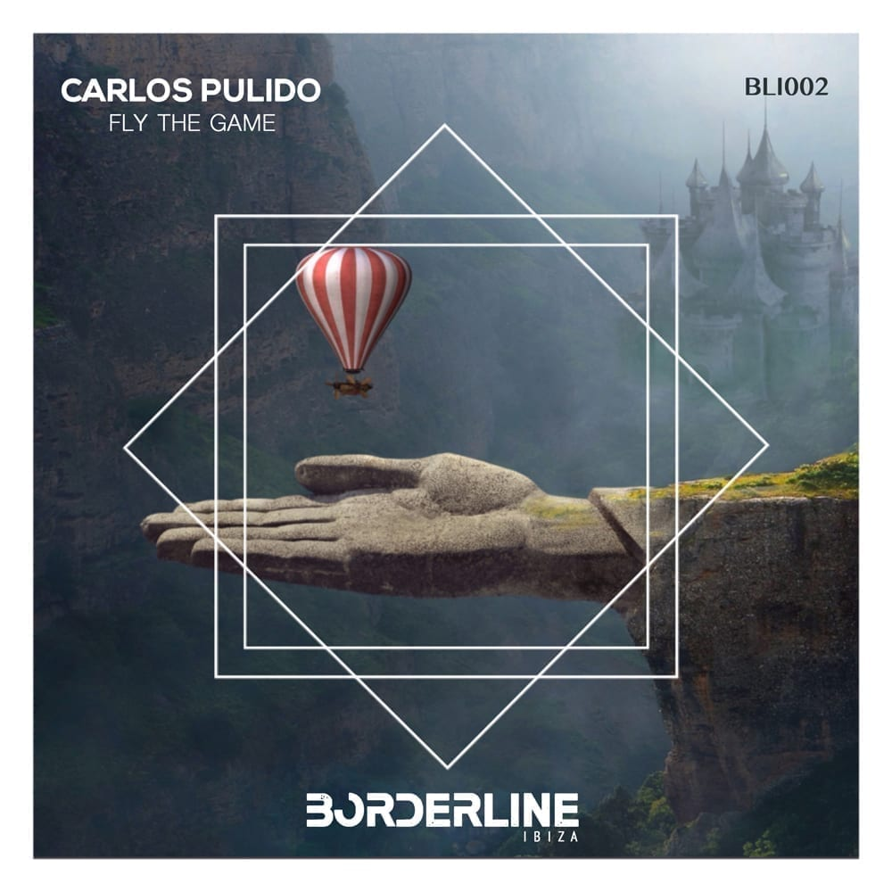 "Spanish record label Borderline Ibiza presents ""Fly The Game EP"" by Carlos Pulido"