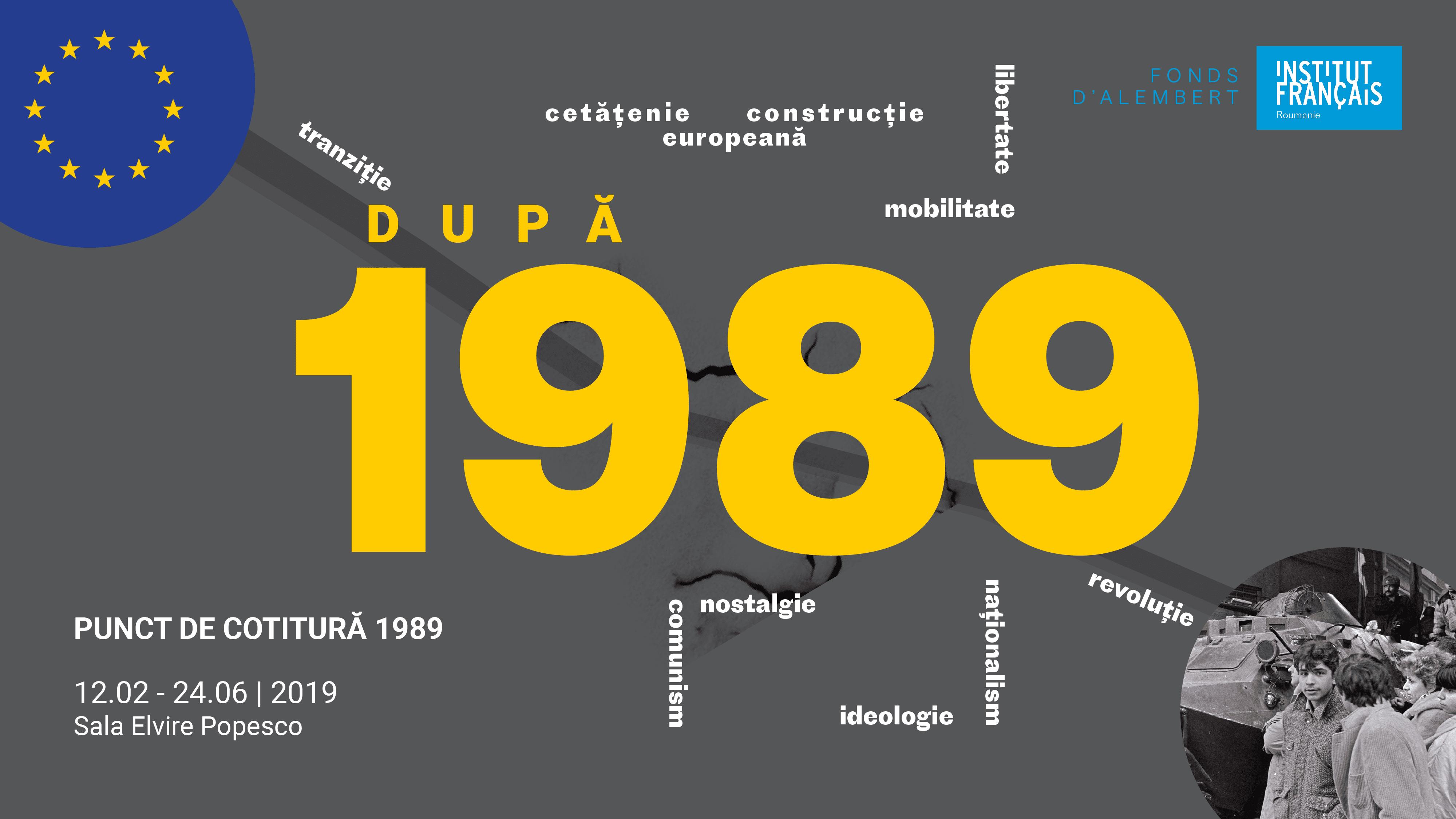 Punct de cotitură 1989 | Evenimente și dezbateri #IFRoumanie