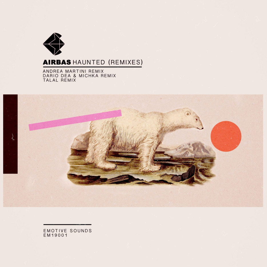 """Emotive Sounds is back with Airbas's """"Haunted"""" remixes"""