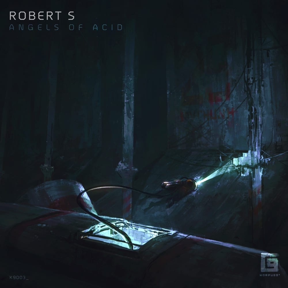 On Febuary 15th, Robert S's album 'Angels of Acid' was released via Korpus 9