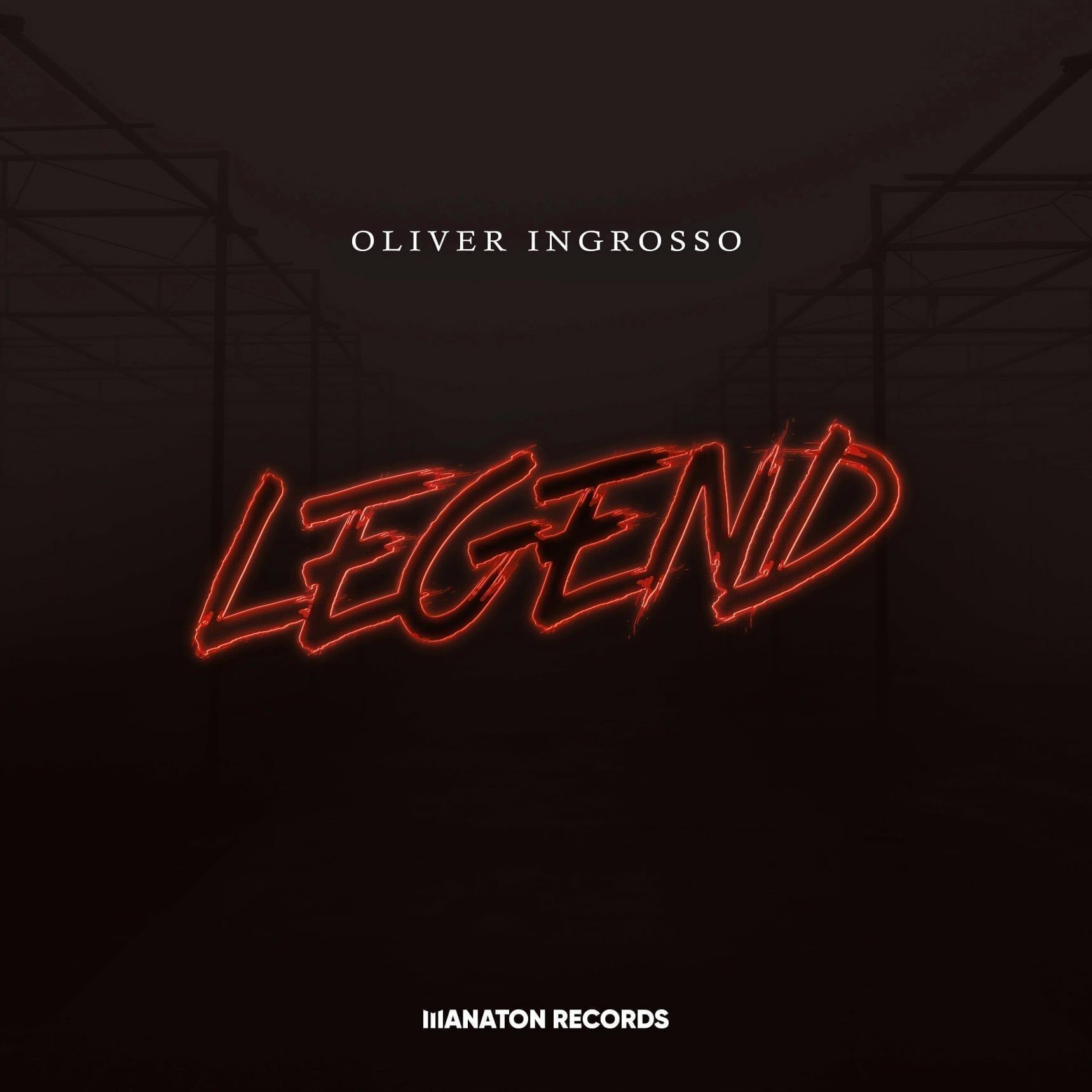 Oliver Ingrosso - Legend [Manaton Records]