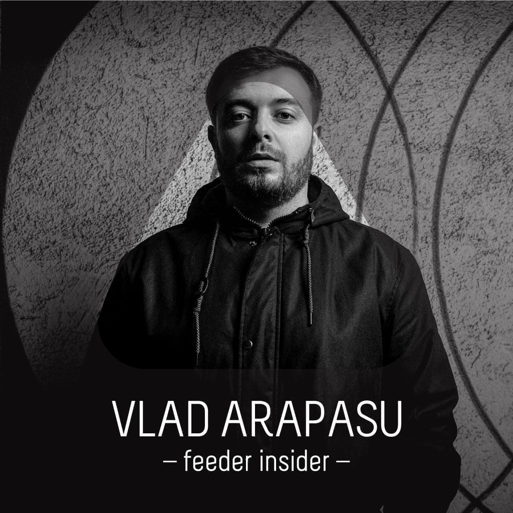feeder insider interview with Vlad Arapasu [ro]
