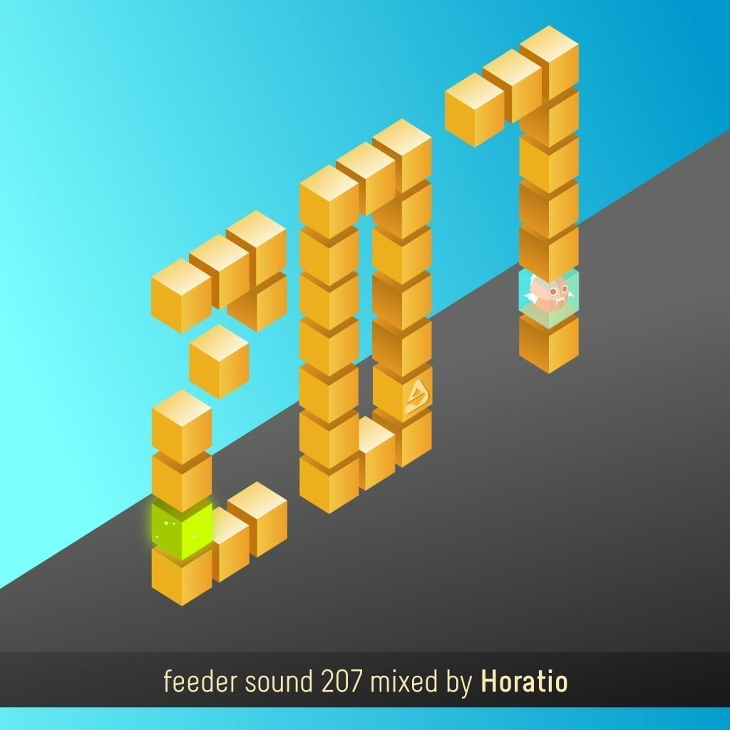 feeder sound 207 mixed by Horatio