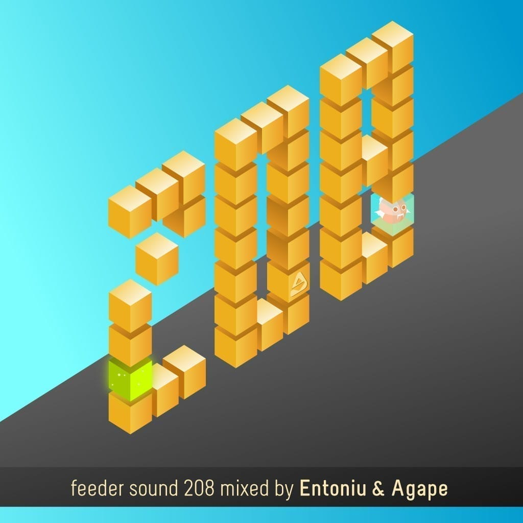 feeder sound 208 mixed by Entoniu & Agape
