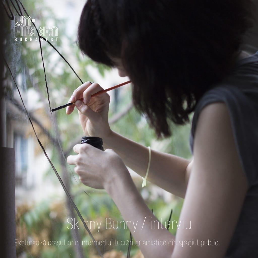 Interviu cu Skinny Bunny –Un-hidden Bucharest
