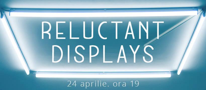 Reluctant Displays57121024_380008932847943_6210635869519347712_n
