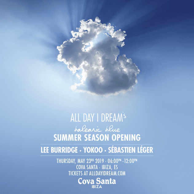 Lee Burridge announces Opening Line-Up for 'All Day I Dream's Balearic Blue' at Cova Santa